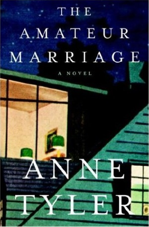 Book Review: Anne Tyler - The Amateur Marriage